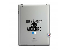 Coque iPad 3/4 Retina Rien A Foot Allez Auxerre