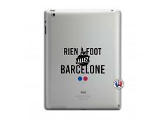 Coque iPad 3/4 Retina Rien A Foot Allez Barcelone