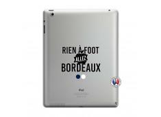 Coque iPad 3/4 Retina Rien A Foot Allez Bordeaux