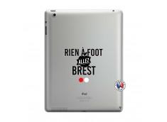 Coque iPad 3/4 Retina Rien A Foot Allez Brest
