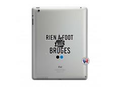 Coque iPad 3/4 Retina Rien A Foot Allez Bruges
