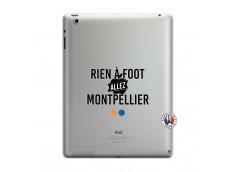 Coque iPad 3/4 Retina Rien A Foot Allez Montpellier