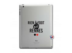 Coque iPad 3/4 Retina Rien A Foot Allez Rennes