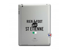 Coque iPad 3/4 Retina Rien A Foot Allez St Etienne