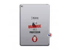Coque iPad AIR 2 J Peux Pas J Ai Un Braquage Avec Le Professeur