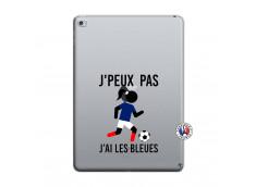 Coque iPad AIR 2 Je Peux Pas J Ai Les Bleues