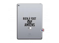 Coque iPad AIR 2 Rien A Foot Allez Amiens