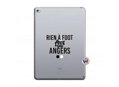Coque iPad AIR 2 Rien A Foot Allez Angers