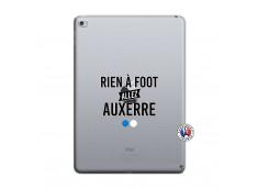 Coque iPad AIR 2 Rien A Foot Allez Auxerre