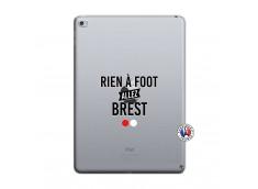 Coque iPad AIR 2 Rien A Foot Allez Brest