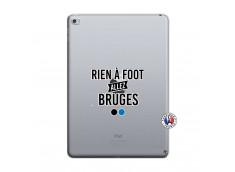 Coque iPad AIR 2 Rien A Foot Allez Bruges