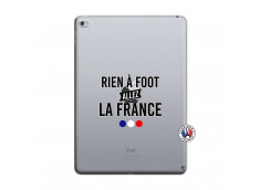 Coque iPad AIR 2 Rien A Foot Allez La France