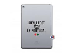 Coque iPad AIR 2 Rien A Foot Allez Le Portugal