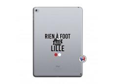 Coque iPad AIR 2 Rien A Foot Allez Lille