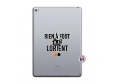 Coque iPad AIR 2 Rien A Foot Allez Lorient