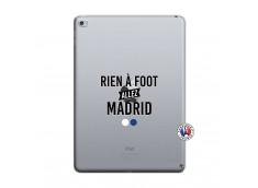 Coque iPad AIR 2 Rien A Foot Allez Madrid