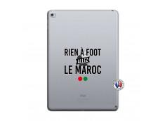 Coque iPad AIR 2 Rien A Foot Allez Le Maroc