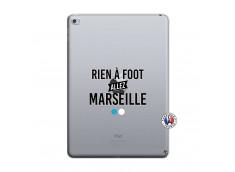 Coque iPad AIR 2 Rien A Foot Allez Marseille