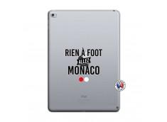 Coque iPad AIR 2 Rien A Foot Allez Monaco