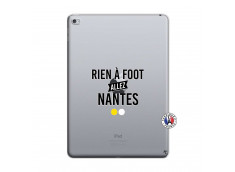 Coque iPad AIR 2 Rien A Foot Allez Nantes