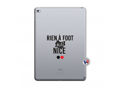 Coque iPad AIR 2 Rien A Foot Allez Nice