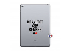 Coque iPad AIR 2 Rien A Foot Allez Rennes