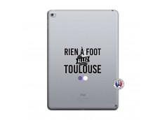 Coque iPad AIR 2 Rien A Foot Allez Toulouse