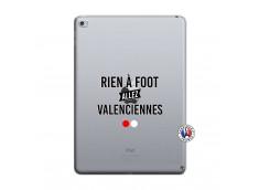 Coque iPad AIR 2 Rien A Foot Allez Valenciennes