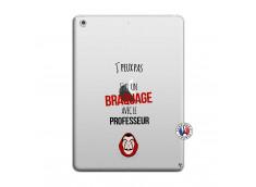 Coque iPad AIR J Peux Pas J Ai Un Braquage Avec Le Professeur