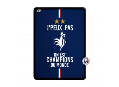 Coque iPad AIR Je Peux Pas On Est Les Champions Du Monde Noir