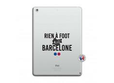 Coque iPad AIR Rien A Foot Allez Barcelone