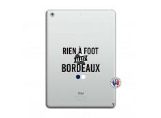 Coque iPad AIR Rien A Foot Allez Bordeaux