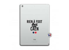Coque iPad AIR Rien A Foot Allez Caen
