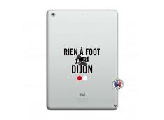 Coque iPad AIR Rien A Foot Allez Dijon