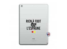 Coque iPad AIR Rien A Foot Allez L'Espagne