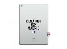 Coque iPad AIR Rien A Foot Allez Madrid