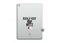 Coque iPad AIR Rien A Foot Allez Metz