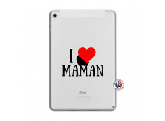 Coque iPad Mini 4 I Love Maman