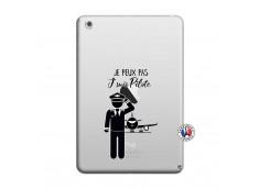 Coque iPad Mini 3/2/1 Je peux pas j'suis pilote