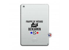 Coque iPad Mini 3/2/1 Frappe De Batard Comme Benjamin