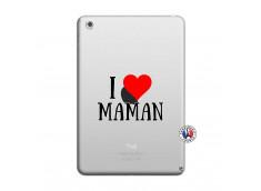 Coque iPad Mini 3/2/1 I Love Maman