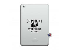 Coque iPad Mini 3/2/1 Oh Putain C Est L Heure De L Apero