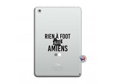 Coque iPad Mini 3/2/1 Rien A Foot Allez Amiens