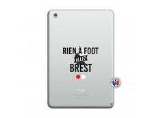 Coque iPad Mini 3/2/1 Rien A Foot Allez Brest