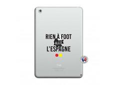Coque iPad Mini 3/2/1 Rien A Foot Allez L'Espagne