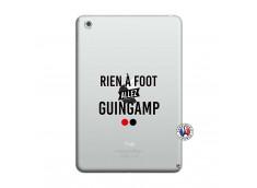 Coque iPad Mini 3/2/1 Rien A Foot Allez Guingamp