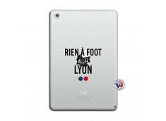 Coque iPad Mini 3/2/1 Rien A Foot Allez Lyon