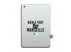 Coque iPad Mini 3/2/1 Rien A Foot Allez Marseille