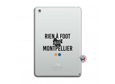 Coque iPad Mini 3/2/1 Rien A Foot Allez Montpellier
