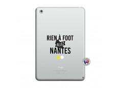 Coque iPad Mini 3/2/1 Rien A Foot Allez Nantes